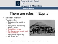 There are rules in Equity