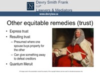 Other equitable remedies (trust) •  Express trust