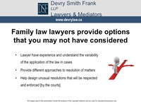 Family law lawyers provide options that you may not have considered